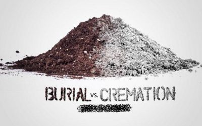 Cremation or Burial What's Good On the Whole
